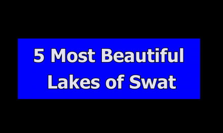 Top Five Beautiful Lakes of Swat