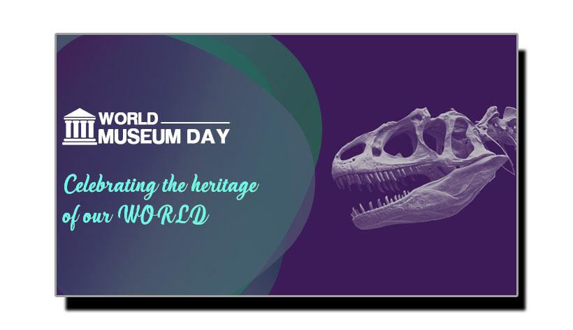 18 مئی، عجائب خانوں کا عالمی دن