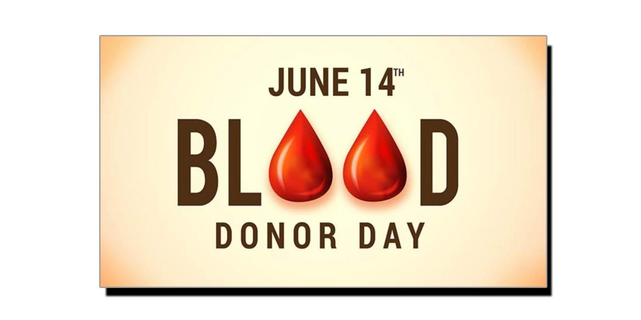 14 جون، عالمی یومِ انتقالِ خون