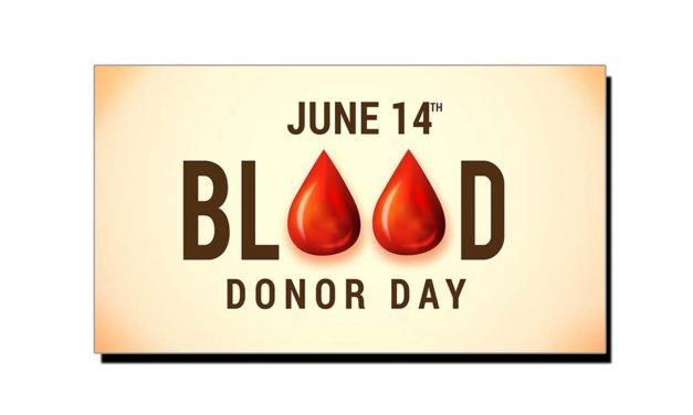 خون عطیہ کرنے والوں کا عالمی دن اور کرنے کے کام